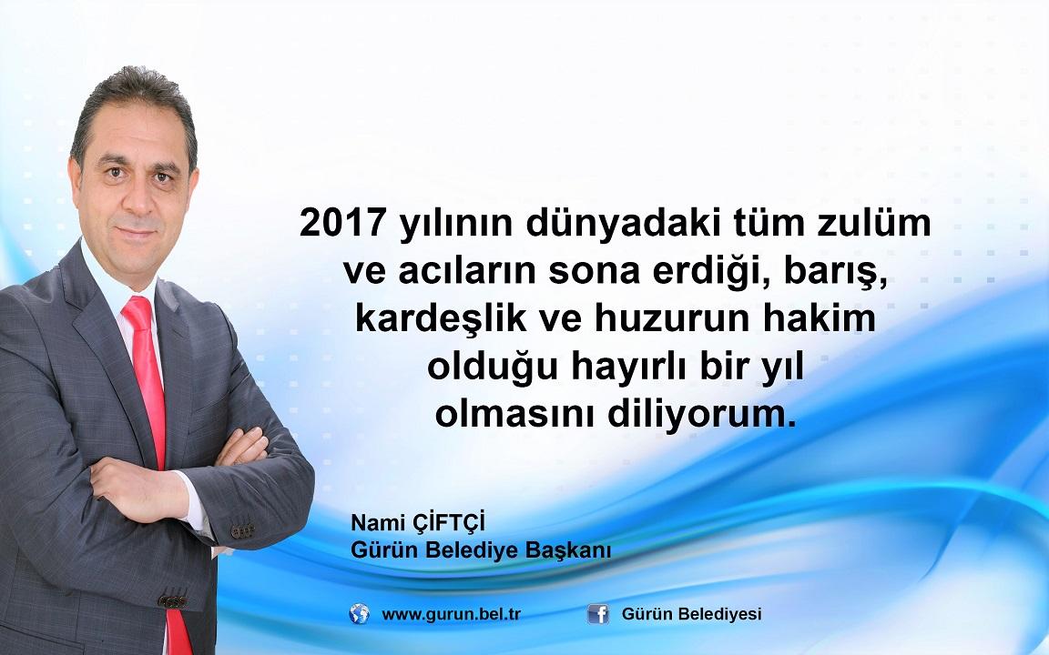 """BAŞKAN ÇİFTÇİ:""""2017 YILI BARIŞIN VE KARDEŞLİĞİN YILI OLSUN"""""""